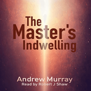 The-Master's-Indwelling